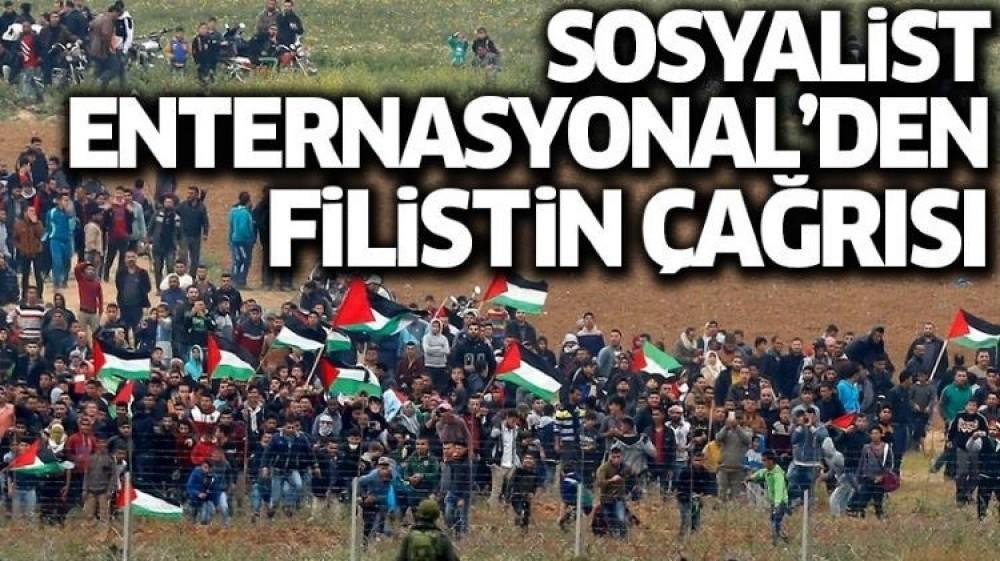 Sosyalist Enternasyonal'den dünyaya çağrı: Filistin'i derhal tanıyın